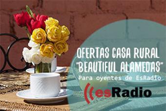 """Ofertas Casa Rural """"Beautiful Alamedas"""" para oyentes de EsRadio"""
