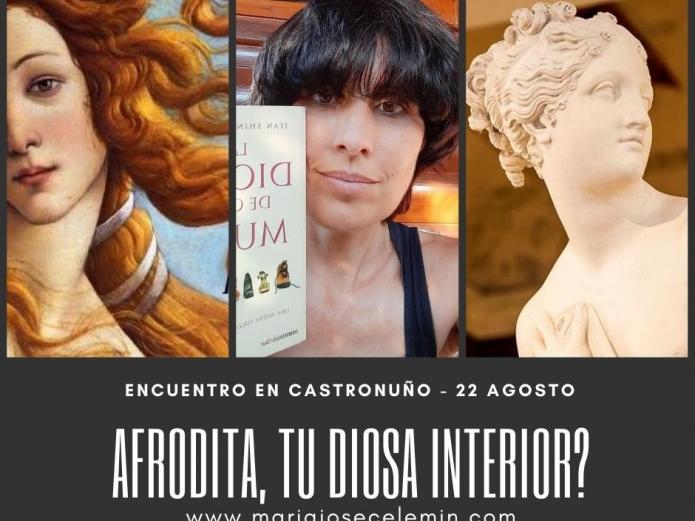 Afrodita, tu diosa interior, encuentros Castronuño, María José Celemín
