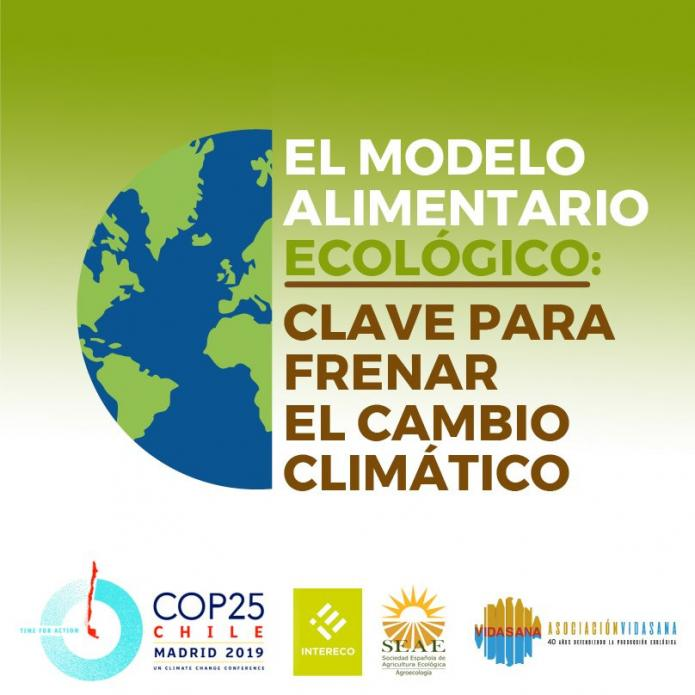 EL MODELO ALIMENTARIO ECOLÓGICO Clave para frenar el cambio climático (del boletín Vida Sana)