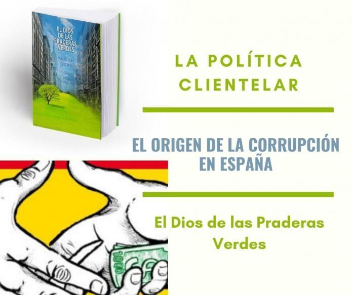 El origen de la corrupción en España, la política clientelar