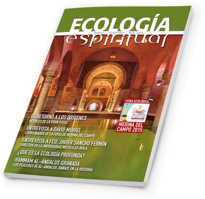 Ecología Espiritual nº1 - Agosto 2015