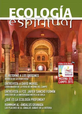 """Compra la revista """"Ecología Espiritual"""" - Un contenido riguroso y sistemático - Una visión pionera"""